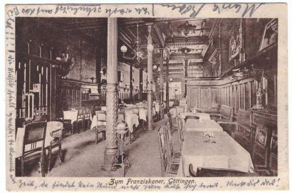 AK - GÖTTINGEN - ZUM FRANZISKANER - gelaufen 1921