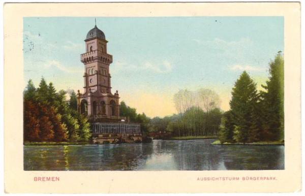 Ansichtskarte BREMEN - AUSSICHTSTURM BÜRGERPARK - gelaufen 1911 #ak0062