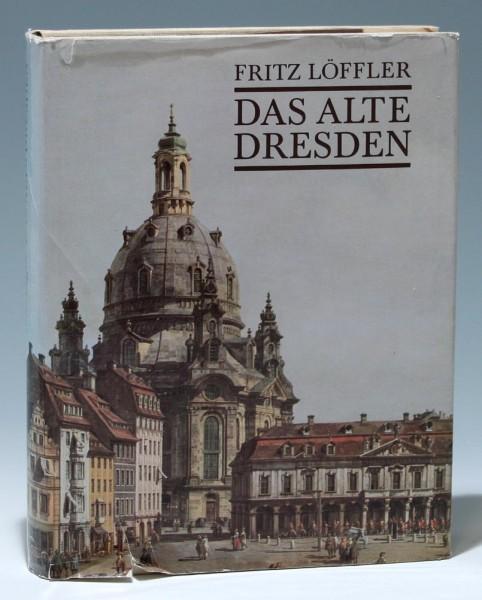 Fritz Löffler DAS ALTE DRESDEN Seemann Leipzig 1989