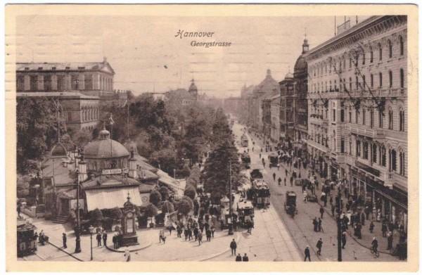 AK - HANNOVER - Georgstrasse - gelaufen 1910